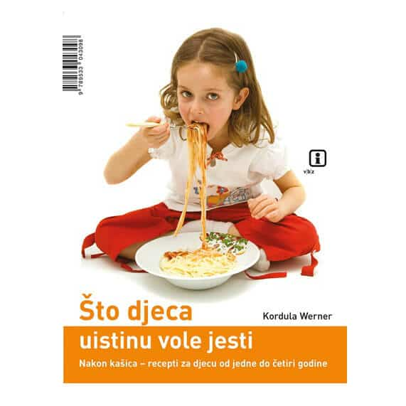 Što djeca uistinu vole jesti – Kordula Werner