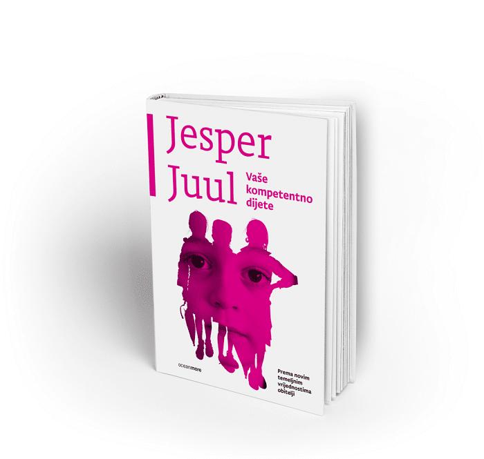Preporuka knjige: Jesper Juul Vaše kompetentno dijete